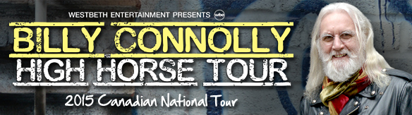 Billy Connolly - High Horse Tour 2015 in Canada